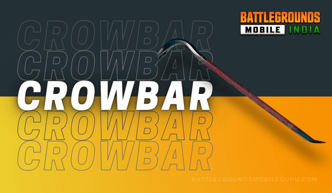 BGMI Crowbar Weapon